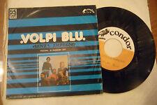 "LE VOLPI BLU'""SENZA IMPEGNO- disco 45 giri CONDOR 1975"" PROG.Italy-PROMO-SANREMO"