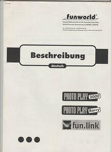 Photo Play System 2000 Manual - Bedienungsanleitung  Technische Beschreibung