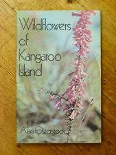 Wildflowers of Kangaroo Island - Alan Osterstock (Paperback, 1974)