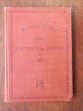 LETTERATURA EBRAICA Vol 1 Alberto Revel Ulrico Hoepli 1888 manuale libro di