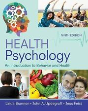 Health Psychology : An Introduction to Behavior and Health by John A....