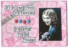 ACEO ATC Art Card Collage Original Women Tires Testicles Going To Be Trouble
