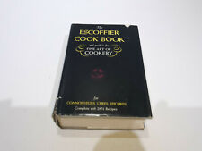 The Escoffier Cookbook, A Guide to the Fine Art of Cookery 1st American Edition