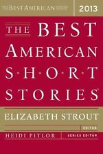 Best American: The Best American Short Stories 2013 by Elizabeth Strout (2013, …