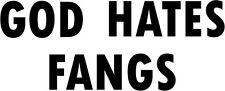 Vampire God Hates Fangs True Blood HBO bumper sticker