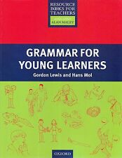 Oxford GRAMMAR FOR YOUNG LEARNERS Resource Book for Teachers I Lewis Mol @NEW@
