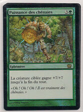 MTG Magic 8ED FOIL - Might of Oaks/Puissance des chênaies, French/VF