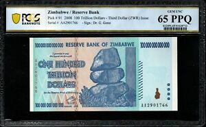2008 Zimbabwe Reserve/Bank 100 Trillion Dollars PCGS 65 PPQ AA P-91 Gem UNC