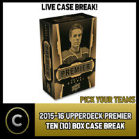 2015-16 UPPER DECK PREMIER10 BOX (FULL MASTER CASE) BREAK #H203 - PICK YOUR TEAM