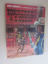 LIEUTENANT BLUEBERRY ..FORT  NAVAJO .. TONNERRE A L'OUEST  DEUXIEME EDITION 1968