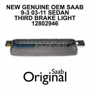SAAB 9-3 Third Brake Light Assembly NEW GENUINE OEM 9-3 03-11 4DR SEDAN 12802946