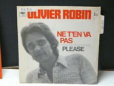OLIVIER ROBIN Ne t en va pas 5243