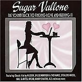 SUGAR VALLONE (THE SOUNDTRACK TO FINDING LOVE & KE NEW CD