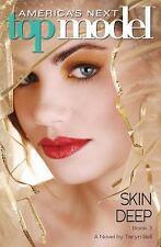 America's Next Top Model #3: Skin Deep