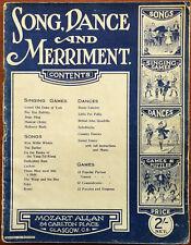 Song and Dance Merriment. Singing Games, Dances etc. Mozart Allan. – Pub. 1928
