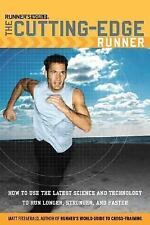 Runner's World Cutting-Edge Runner: How to Use the Latest Science and Technol...