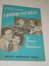 """SPARTITO MUSICALE DEL 1957 """"I GIORNI PIU' BELLI"""" DAL FILM OMONIMO-ANTONEL LUALDI"""