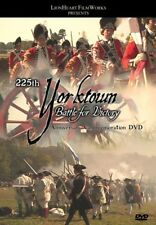 "NEW DVD ""Yorktown: Battle for Victory"" 225th Anniv Revolutionary War, Reenacting"
