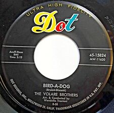 THE VOLARE BROTHERS 45 Bird-A-Dog / Toy Guitar POP Rock DOT 1958 e1739