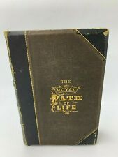 THE ROYAL PATH OF LIFE HAINES YAGGY-1877-1ST EDITION Antique Leather Book