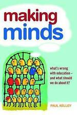 Making Minds: What's Wrong with Education and What Should We Do About It?, Very