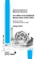 Los Clubes en la Ciudad de Buenos Aires : Revista la Cancha by Rodrigo Daskal...