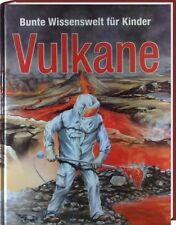 Bunte Wissenswelt für Kinder: VULKANE ; Vulkanausbrüche usw. (Wissen mit Pfiff)