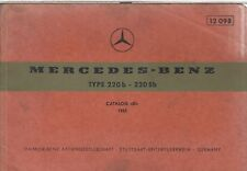 MERCEDES BENZ W111 220b 220Sb SALOON ORIG.1965 FACTORY PICTORIAL PARTS CATALOGUE