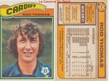 287 ROD THOMAS # WALES CARDIFF CITY.FC CARD PREMIER LEAGUE TOPPS 1978