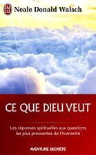 Neale Donald Walsch**NEUF*Ce que Dieu veut=l'émergence d'1 nouvelle spiritualité