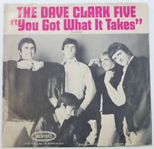 DAVE CLARK FIVE 45 You Got What It Takes/Doctor Rhythm EPIC rock VG+ ct1100