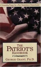 The Patriot's Handbook by Grant, George