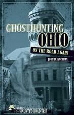 Ghosthunting Ohio On the Road Again (America's Haunted Road Trip), Kachuba, John