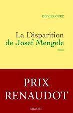 Prix RENAUDOT*La disparition de Josef Mengele=Cavale d'un NAZI*NEUF*2017*O. Guez
