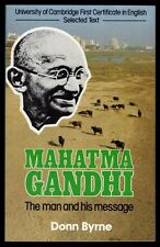 █ MAHATMA GANDHI The Man and his Message Donn Byrne Modern English Publications