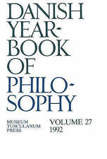 Danish Yearbook of Philosophy: 1992: v. 27 by Museum Tusculanum Press...