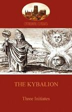 The Kybalion: Hermetic Philosophy and Esotericism (Aziloth Books) (Paperback or