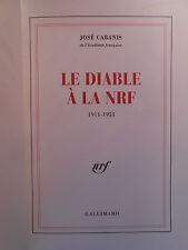 JOSÉ CABANIS, LE DIABLE à LA NRF (1996) - ÉDITION ORIGINALE, 1/25 SUR VÉLIN.