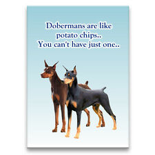 DOBERMAN PINSCHER Can't Have Just One FRIDGE MAGNET Dog