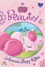 Beauty: Aurora's Sleepy Kitten (Disney Princess: Palace Pets) (A Stepping Stone