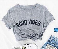 Good Vibes Fashion T shirt Female top Short Sleeve t shirt Summer Girls Outfit