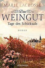 Das Weingut. Tage des Schicksals: Das Weingut 3 -... | Buch | Zustand akzeptabel