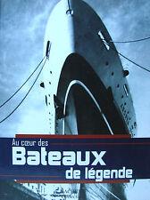 AU COEUR DES BATEAUX DE LEGENDES (FRANCE, NORMANDIE, QUEEN MARY, MAURETANIA... )