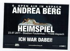 ANDREA BERG AUFKLEBER - Heimspiel 6. Open Air 2011 Ich war dabei -  Neu und Rar
