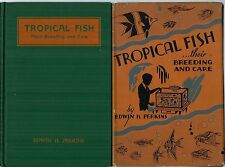 Tropical Fish : Their Care & Breeding 1936 Edwin Perkins HCDJ / Illustrated