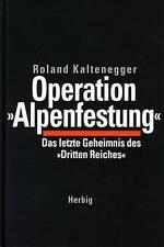 Kaltenegger: Operation Alpenfestung  - WW2/Buch/Kriegsende/Wehrmacht/2.Weltkrieg