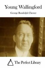 Young Wallingford by George R. Chester (2015, Paperback)