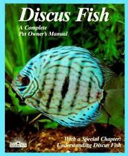 Discus Fish (Complete Pet Owner's Manual)