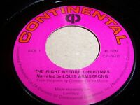 LOUIS ARMSTRONG- THE NIGHT BEFORE CHRISTMAS- 1971 45, CONTINENTAL CR-1001 (VG+)