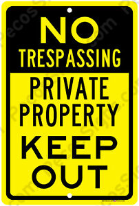 """No Trespassing Private Property Keep Out Aluminum 8"""" x 12"""" Metal Sign USA Yel/Bl"""